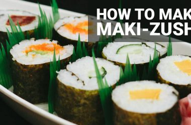 maki-zushi suhsi rolls step-by-step guide